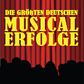 Play & Download Die größten deutschen Musical-Erfolge by Stage Sound Unlimited | Napster