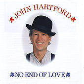 Play & Download No End of Love by John Hartford | Napster