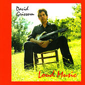 Play & Download Loud Music by David Grissom | Napster