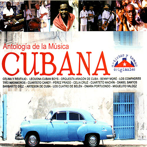 Play & Download Antología de la Música Cubana by Various Artists | Napster