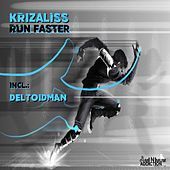 Play & Download Run Faster by Krizaliss | Napster