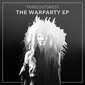 The War Party - Single by Tribe