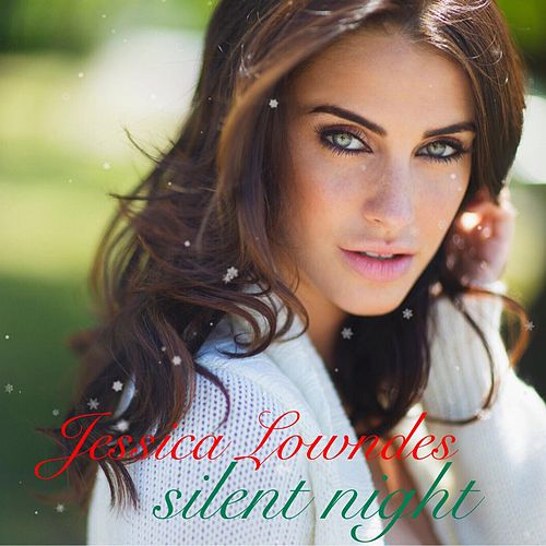 Play & Download Silent Night by Jessica Lowndes | Napster
