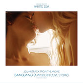 Soundtrack from the Movie Bang Gang (A Modern Love Story) de Various Artists