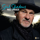 Play & Download Soul Shadows by Paul Carrack | Napster