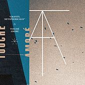 Play & Download Gravity, Metaphorically by Touché Amoré | Napster