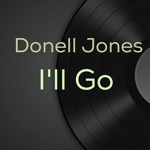 Play & Download I'll Go by Donell Jones | Napster