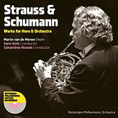 Play & Download Strauss & Schumann: Works for Horn & Orchestra by Martin Van De Merwe | Napster