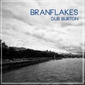 Branflakes de Dub Burton