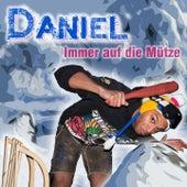 Play & Download Immer auf die Mütze by Daniel | Napster