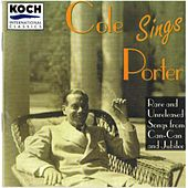 Play & Download Cole Sings Porter: Rare & Unreleased Songs... by Cole Porter | Napster