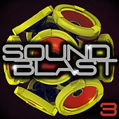 Play & Download Sound Blast 3 by Various Artists | Napster