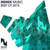 Munix Music Best of 2015 von Various Artists