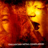 Play & Download Gallaecian Metal Compilation by Various Artists | Napster
