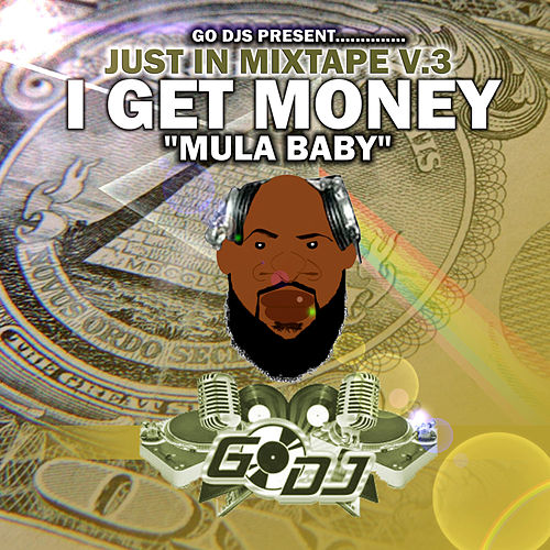 Play & Download Just In The Mixtape Vol. 3 by Various Artists | Napster