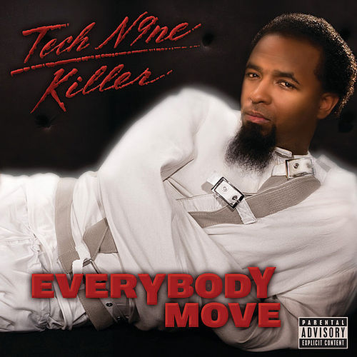 Everybody Move by Tech N9ne
