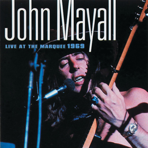 Play & Download Live at The Marquee by John Mayall | Napster