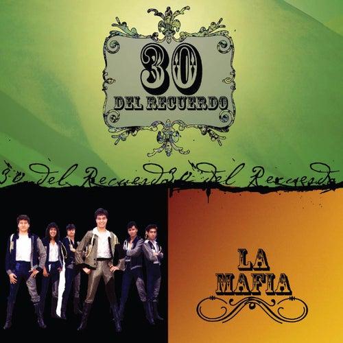 30 Del Recuerdo by La Mafia
