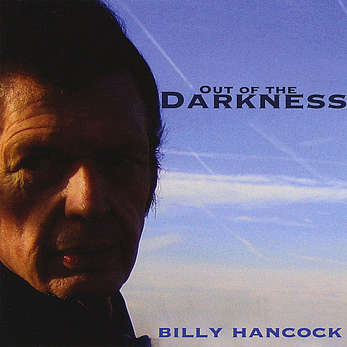 Play & Download Out of the Darkness by Billy Hancock | Napster