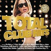 Total Club Hits by Various Artists