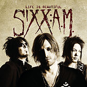 Play & Download Life Is Beautiful Radio Mix by Sixx:A.M. | Napster