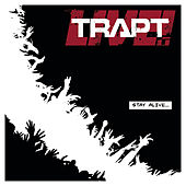 Play & Download Stay Alive (studio) by Trapt | Napster