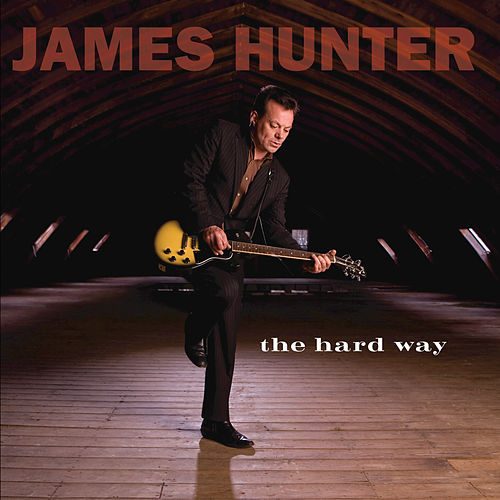 The Hard Way by James Hunter
