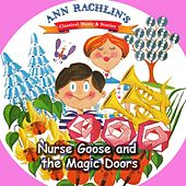 Play & Download Nurse Goose and the Magic doors by Ann Rachlin   Napster