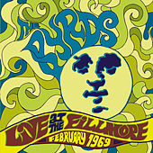Live At The Fillmore February 1969 by The Byrds