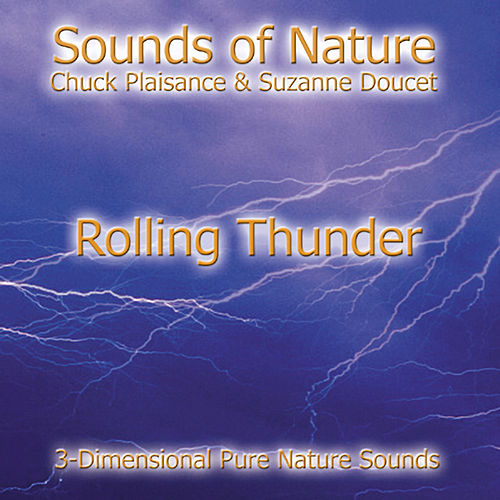 Play & Download Rolling Thunder by Suzanne Doucet & Chuck Plaisance | Napster