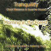 Morning In The Forest by Suzanne Doucet & Chuck Plaisance