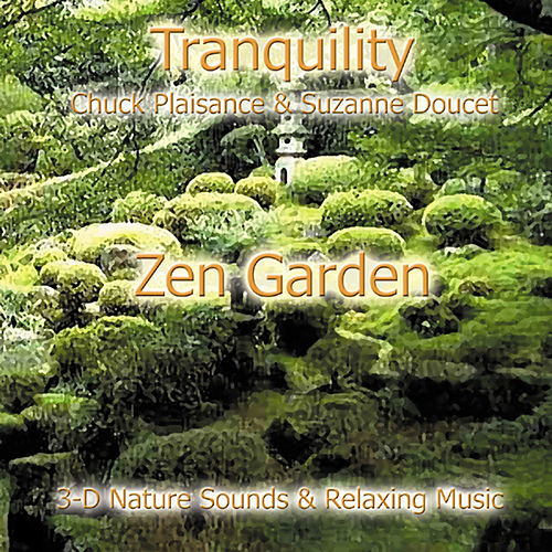 Play & Download Zen Garden by Suzanne Doucet & Chuck Plaisance | Napster