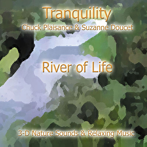 Play & Download River Of Life by Suzanne Doucet & Chuck Plaisance | Napster