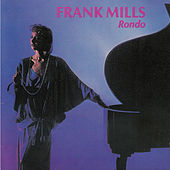 Rondo by Frank Mills