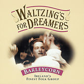 Play & Download Waltzing's For Dreamers by Barleycorn | Napster