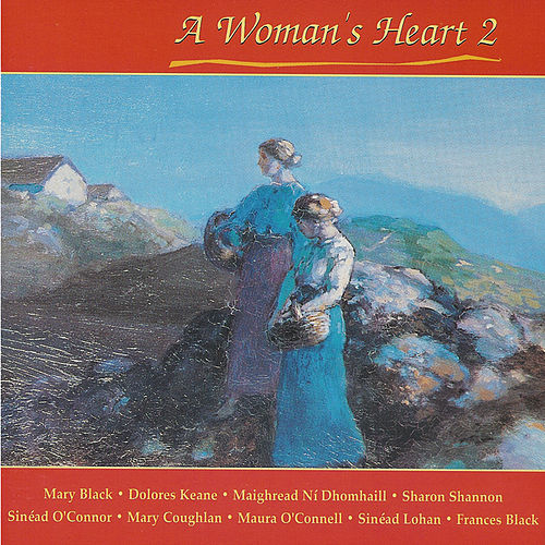Play & Download A Woman's Heart 2 by Various Artists | Napster