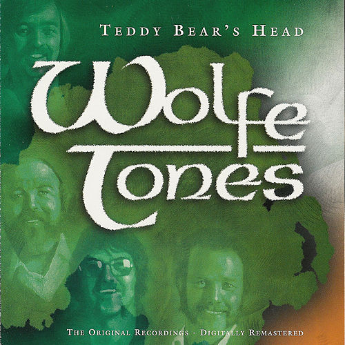 Play & Download Teddy Bear's Head by The Wolfe Tones | Napster