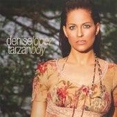 Play & Download Tarzan Boy by Denise Lopez | Napster