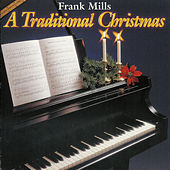A Traditional Christmas by Frank Mills