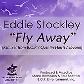 Fly Away by Eddie Stockley