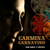 Por Obra Y Gracia by Carmina Cannavino