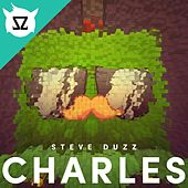 Play & Download Charles by Steve Duzz | Napster