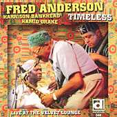 Play & Download Timeless by Fred Anderson | Napster