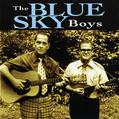 Play & Download The Blue Sky Boys by Blue Sky Boys | Napster