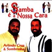 Play & Download Samba É A Nossa Cara by Arlindo Cruz | Napster