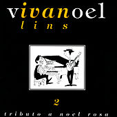 Tributo A Noel Rosa - Vol. 2 by Ivan Lins