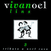 Tributo A Noel Rosa - Vol. 3 by Ivan Lins