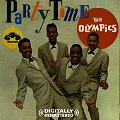 Play & Download Party Time (Digitally Remastered) by The Olympics | Napster