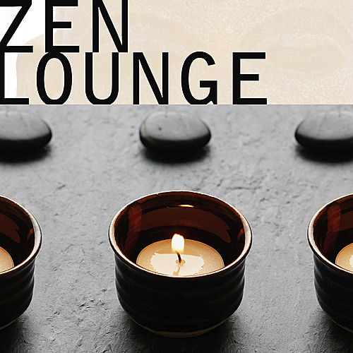 Play & Download Zen Lounge by Various Artists | Napster