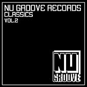 Nu Groove Records Classics Vol. 2 by Various Artists